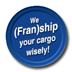 We (Fran)ship Your Cargo Wisely!